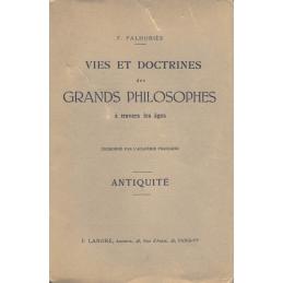 Vies et doctrines des grands philosophes à travers les âges