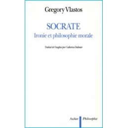 Socrate. Ironie et philosophie morale