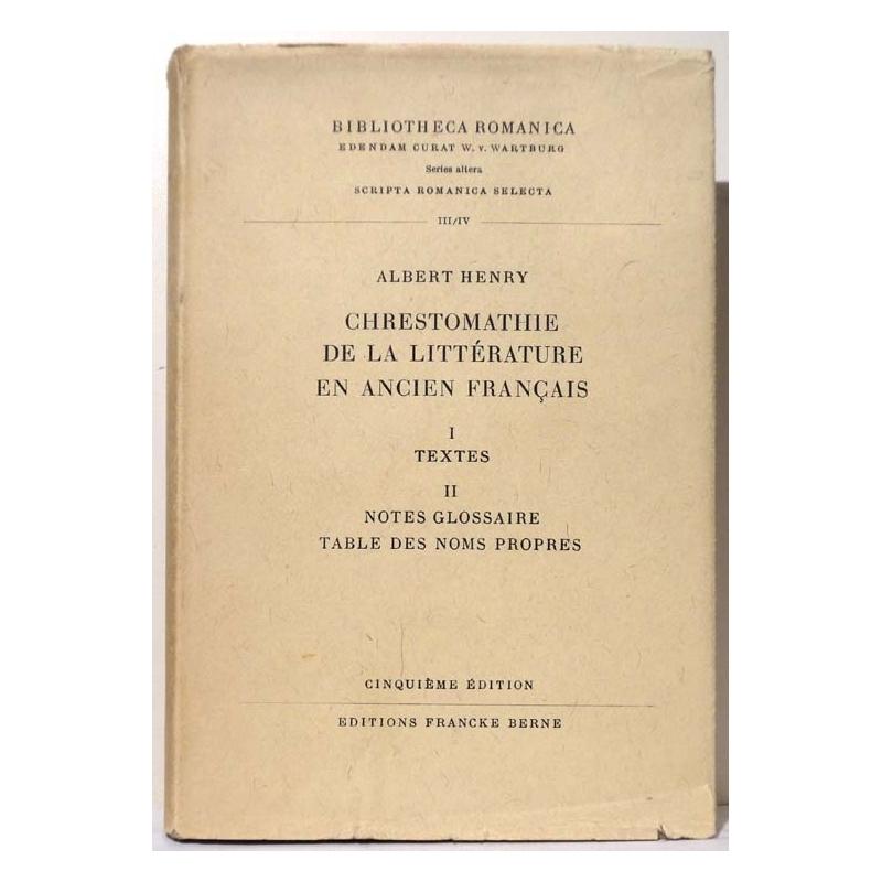 Chrestomathie de la littérature en ancien français