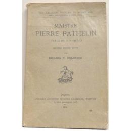 Maistre Pierre Pathelin. Farce du XVe siècle