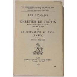 Les romans de Chrétien de Troyes IV :  Le chevalier au lion (Yvain)