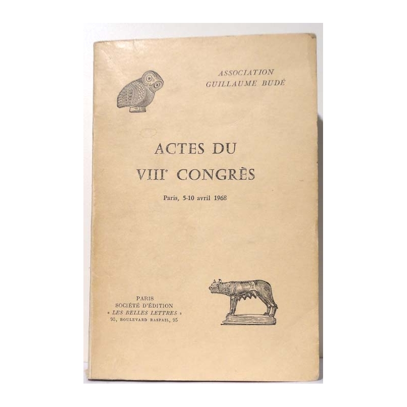 Actes du VIIIe congrès. Paris, 5-10 avril 1968.