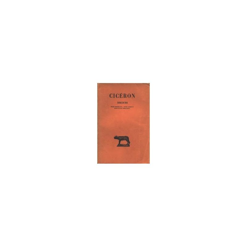 Discours, tome XVIII   Pour Marcellus - Pour Ligarius - Pour le roi Déjotarus