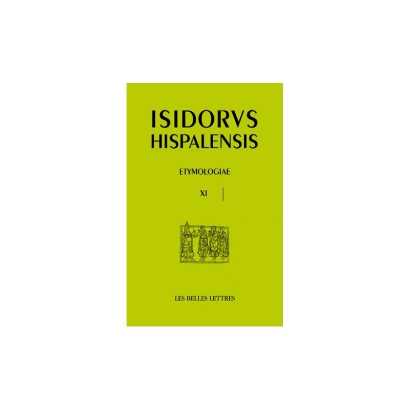 Isidorus Hispalensis. Etymologiae XI. De homine et portentis