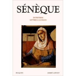 Entretiens. Lettres à Lucilius. Edition établie par Paul Veyne