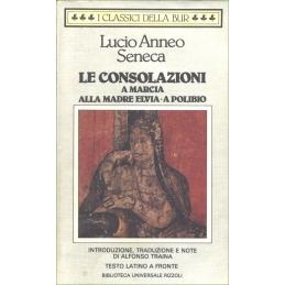 Le Consolazioni, A Marcia, Alla madre Elvia, A Polibio