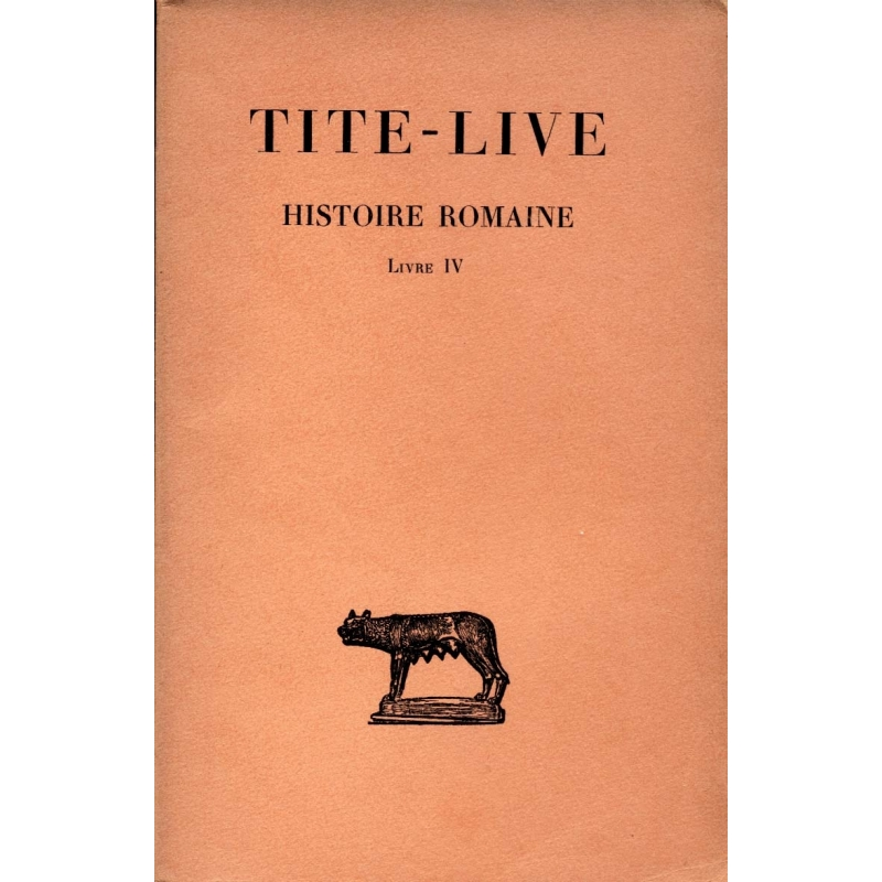 Histoire Romaine, tome IV   Livre IV