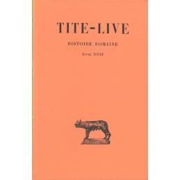 Histoire Romaine, tome XXI   Livre XXXI