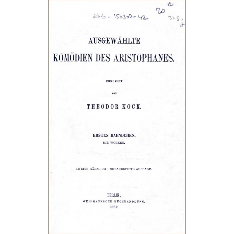 Ausgewählte Komödien des Aristophanes - die Wolken, die Ritter (2 tomes en 1 volume)