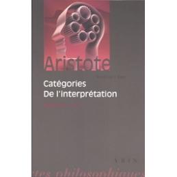 Catégories. De l'interprétation. Organon I et II