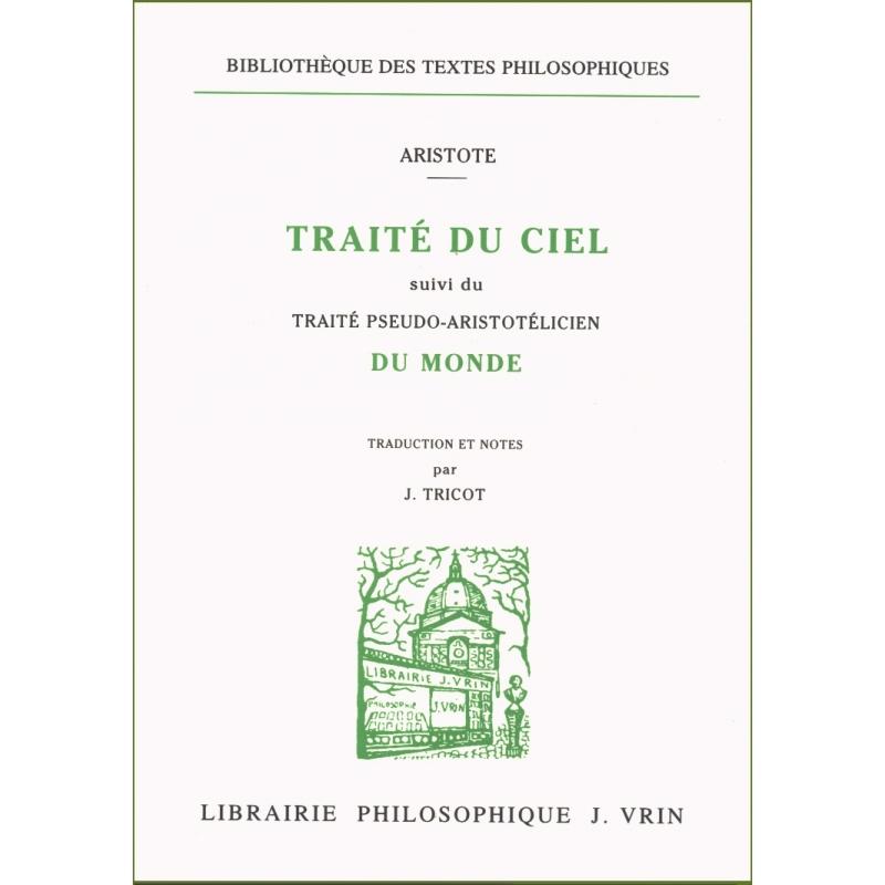 Traité du ciel suivi du Traité Pseudo-Aristotélicien Du monde