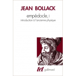 Empédocle, I. Introduction à l'ancienne physique