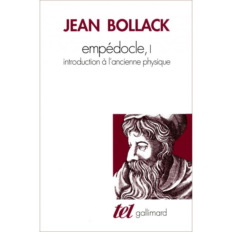 Empédocle, I. Introduction à l'ancienne physique