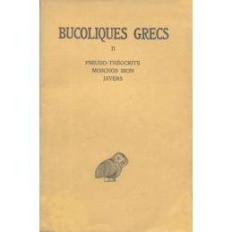 Bucoliques grecs, tome II    Pseudo-Théocrite, Moschos, Bion, Divers