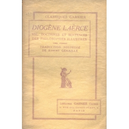 Vie, doctrine et sentences des philosophes illustres (2 tomes)
