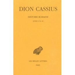 Histoire romaine, livres 45 & 46