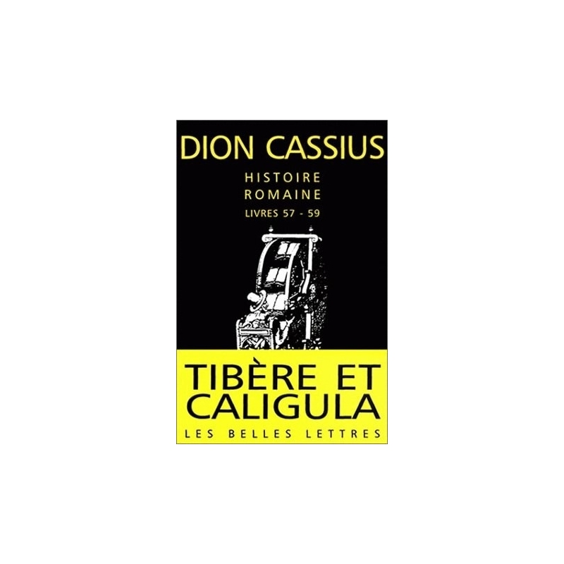 Histoire romaine, livres 57-59 (Tibère et Caligula)