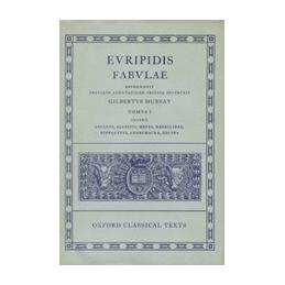 Euripidis Fabulae, tomus I   Cyclops, Alcestis, Medea, Heraclidae, Hippolytus, Andromacha, Hecuba