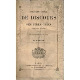 Nouveau choix de discours des pères grecs (par M. Fr. Dübner)