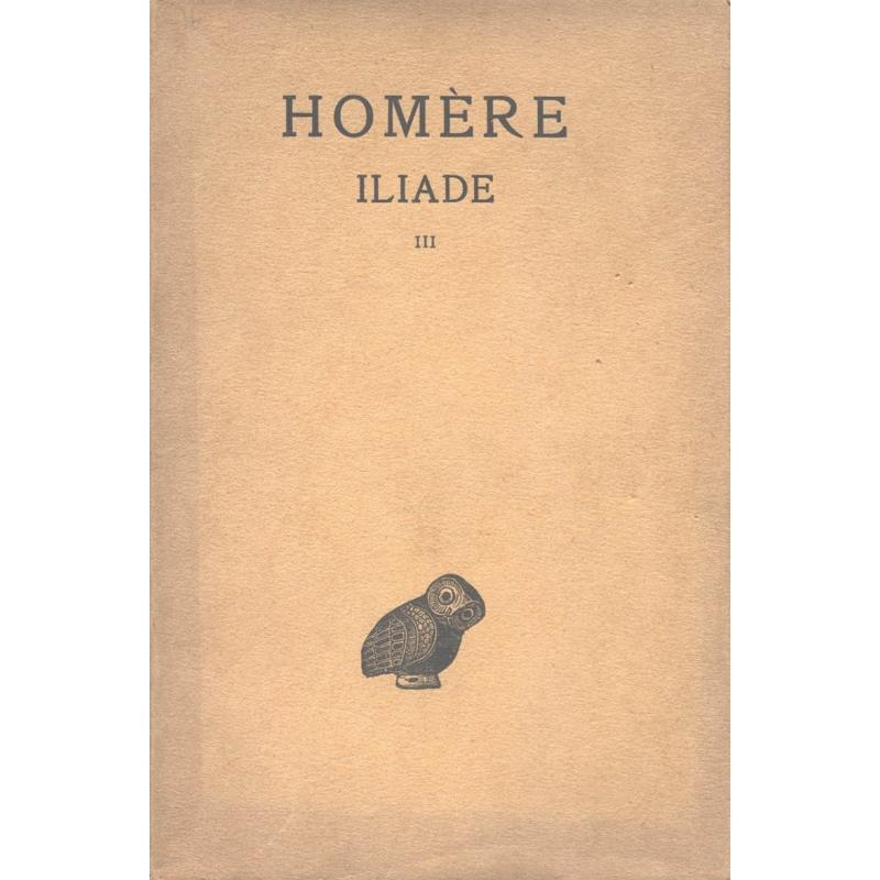 Iliade : tome III, chants XIII-XVIII (texte seul)