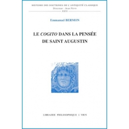 Le Cogito dans la pensée de Saint Augustin