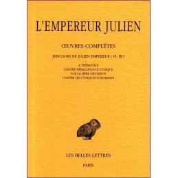 Œuvres complètes tome II, 1e partie : Discours de Julien Empereur