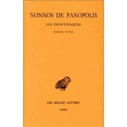 Les Dionysiaques, tome III : chants VI-VIII