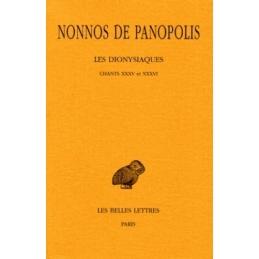 Les Dionysiaques, tome XII : chants XXXV-XXXVI