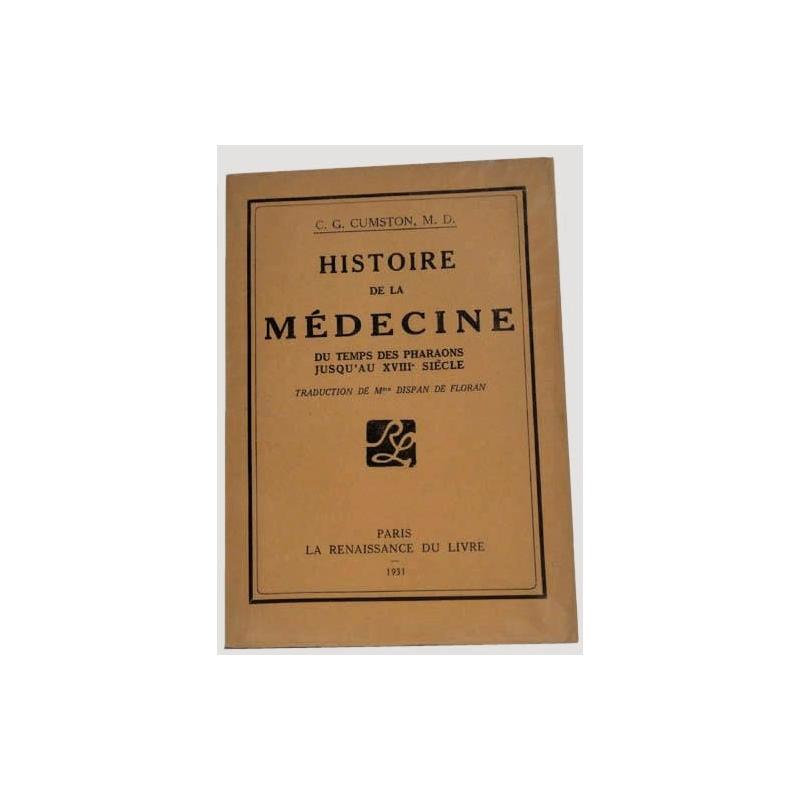 Histoire de la médecine du temps des pharaons jusqu'au XVIIIe siècle