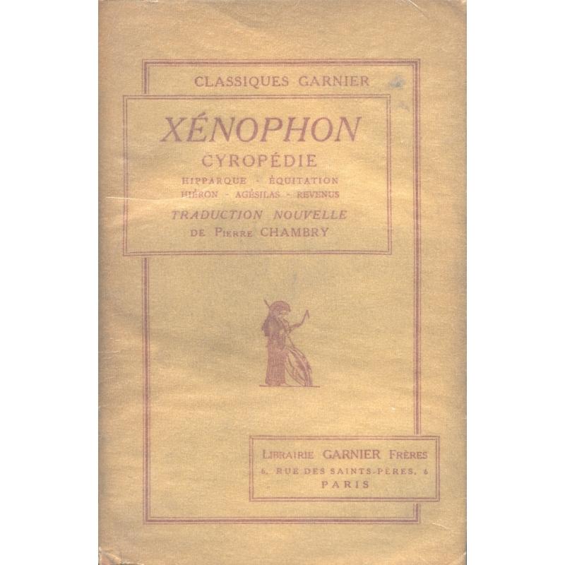 Cyropédie : Hipparque, Equitation, Hiéron, Agésilas, Revenus