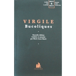 Bucoliques (édition juxtalinéaire). Les auteurs latins expliqués...