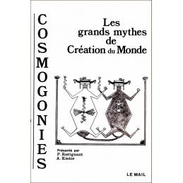 Cosmogonies : Les grands mythes de création du monde