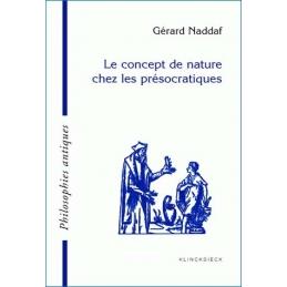 Le concept de nature chez les présocratiques