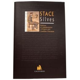 P. Papinius Statius : Silvae. Stace : Silves. Édition et commentaire critiques de Gauthier Liberman