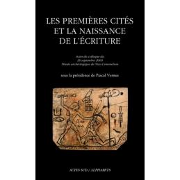 Les premières cités et la naissance de l'écriture