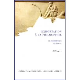 Exhortation à la philosophie. Le dossier grec
