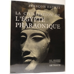 La civilisation de l'Egypte pharaonique