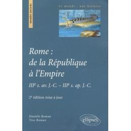 Rome de la République à l'Empire. IIIe s. av. J.-C. - IIIe s. ap. J.-C.