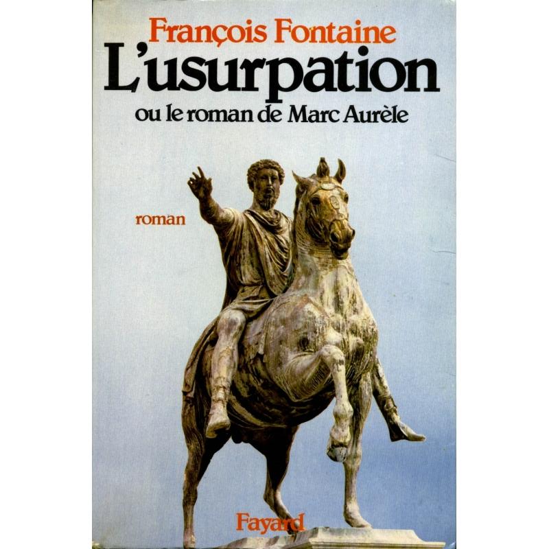 L'usurpation ou le roman de Marc-Aurèle