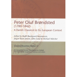 Peter Oluf Brondsted (1780-1842) A Danish Classicist in his European Context