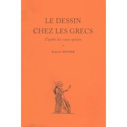 Le dessin chez les Grecs d'après les vases peints