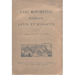 L'art monumental romain, latin et byzantin