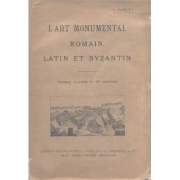 L'art monumental romain, latin et byzantin
