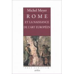 Rome et la naissance de l'art européen