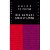 Guide de poche des auteurs grecs et latins. Nouvelle édition augmentée