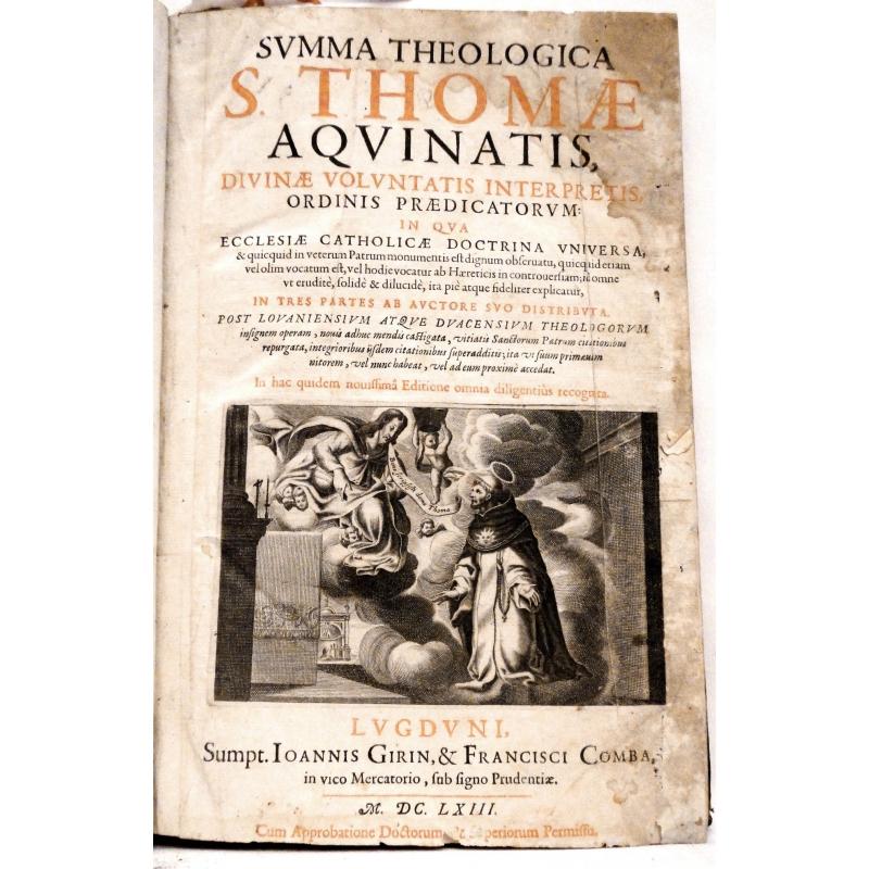 Summa theologica S. Thomæ Aquinatis, Divinæ voluntatis interpretis… Prima pars.