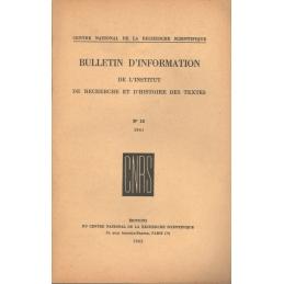 Bulletin d'information de l'Institut de recherche et d'histoire des textes n° 10. 1961