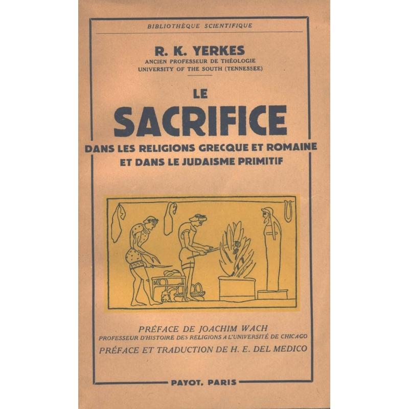 Le sacrifice dans les religions grecque et romaine et dans le judaïsme primitif