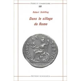 Dans le sillage de Rome. Religion. Poésie. Humanisme
