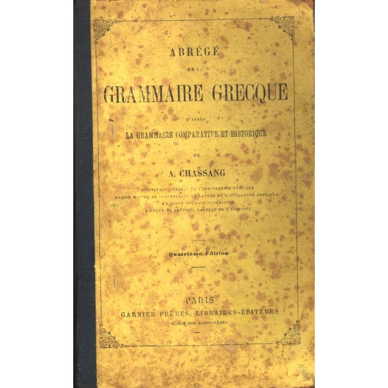 Abrégé de la grammaire grecque d'après la méthode comparative et historique